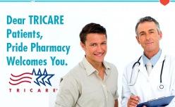 Dear TRICARE Beneficiaries, Pride Pharmacy Welcomes You
