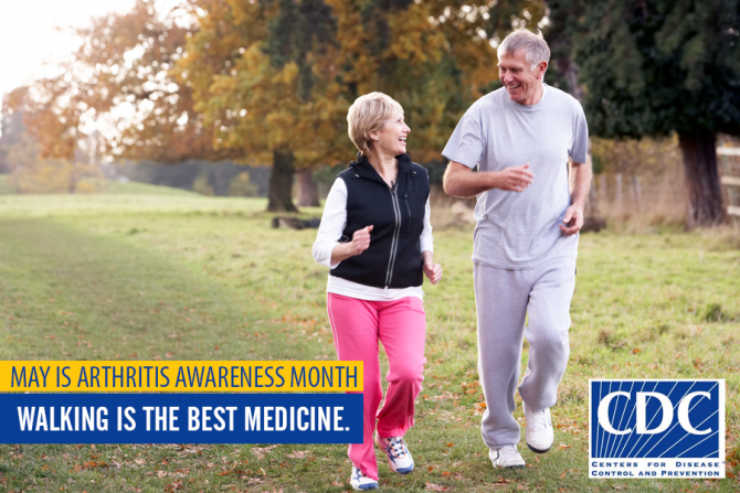 May is Arthritis Awareness Month - Walking is the Best Medicine
